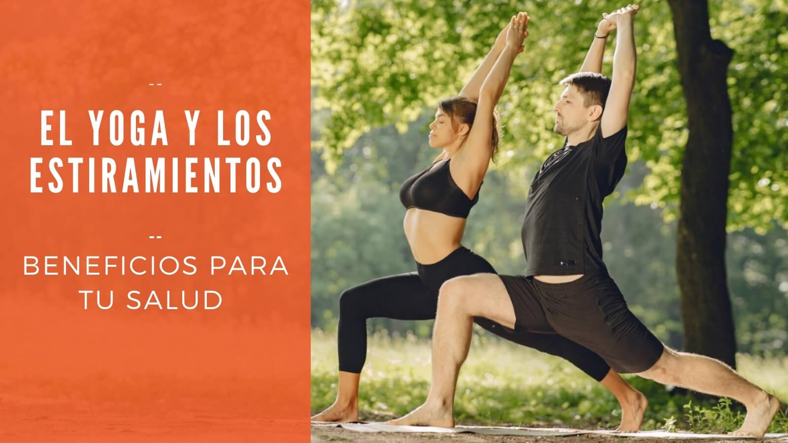 beneficios yoga estiramientos tw