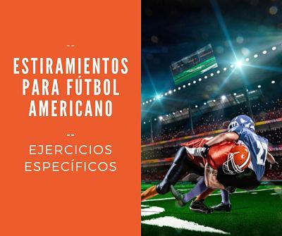 Ejercicios Estiramientos Futbol Americano