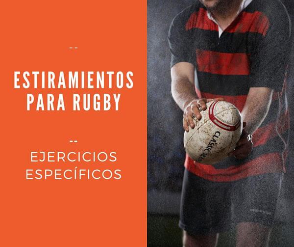 Estiramientos para Rugby